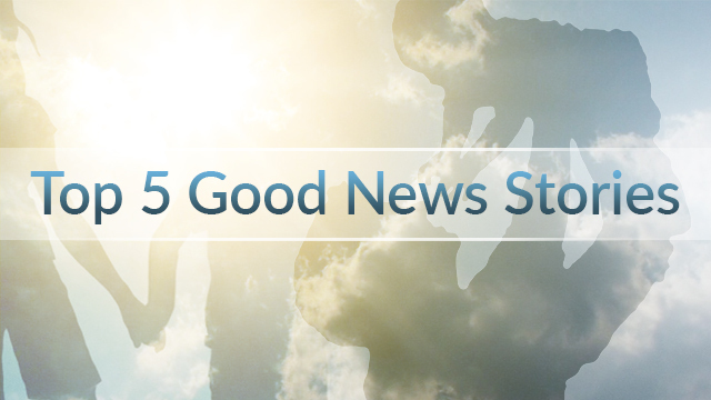 Top 5 Good News Stories for Sept. 9-15